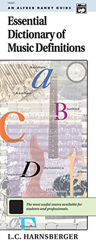 Essential Dictionary of Music Definitions: Handy Guide (Essential Dictionary Series)