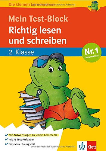 Die kleinen Lerndrachen: Mein Test-Block, Richtig lesen und schreiben, Deutsch 2. Klasse