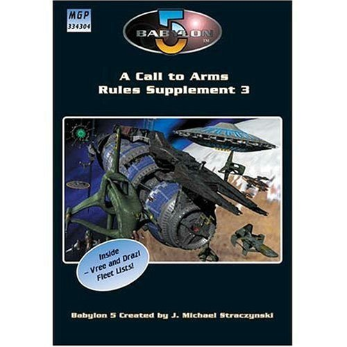 Babylon 5 - A Call To Arms: Rules Supplement 3 (Babylon 5 RPG)