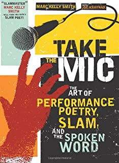 Poetry Slam: The Competitive Art of Performance Poetry: Gary ...