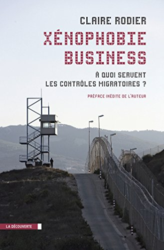 Xénophobie business (CAHIERS LIBRES) (French Edition)