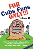 For Cubs Fans Only, Rich Wolfe, 1599213389