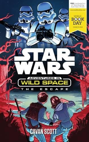 (Star Wars: Adventures in Wild Space: The Escape: A World Book Day Title)