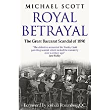 Royal Betrayal: The Great Baccarat Scandal of 1890