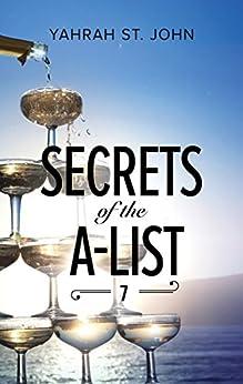 Secrets of the A-List (Episode 7 of 12) (A Secrets of the A-List Title) by [St. John, Yahrah]