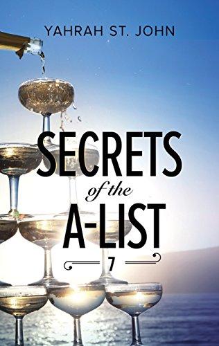 Secrets of the A-List Episode 7 by Yahrah St John
