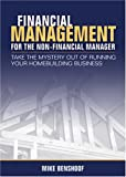 Financial Management for Non-financial Managers, Benshoof, Michael, 097542128X