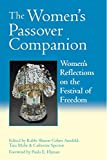 img - for The Women's Passover Companion: Women's Reflections on the Festival of Freedom book / textbook / text book