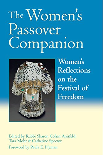 The Women's Passover Attendant: Women's Reflections on the Festival of Freedom