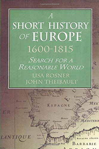 A Short History of Europe, 1600-1815: Search for a Reasonable World