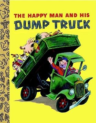 Read Online [(The Happy Man and His Dump Truck )] [Author: Miryam] [Aug-2010] ebook