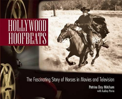Download Hollywood Hoofbeats: The Fascinating Story of Horses in Movies and Television ebook