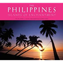 Philippines: Islands of Enchantment by Alfred Krip Yuson (2003-02-02)