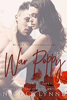 War Poppy by [Lynne, Nicole, Cole, Stevie J., Lovell, LP]