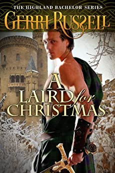 A Laird for Christmas (The Highland Bachelor Series) by [Russell, Gerri]