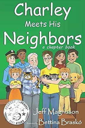 Charley Meets His Neighbors