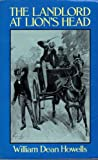 The Landlord at Lion's Head, William Dean Howells, 0486244555
