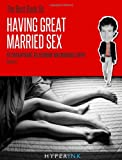 The Best Book on Having Great Married Sex, David Wygant, 1466215224