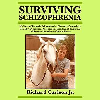 Amazon com: Surviving Schizophrenia: My Story of Paranoid