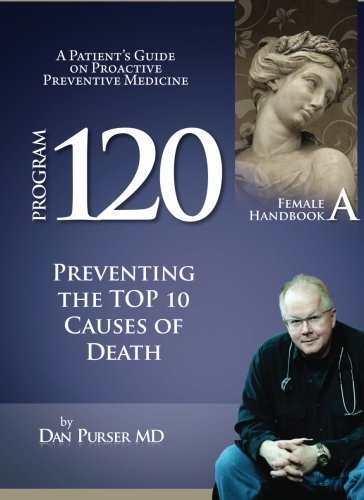 The Program 120® Preventive Medicine Patient Handbook A for Females