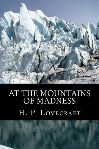 At The Mountains of Madness [H. P. Lovecraft] (Tapa Blanda)