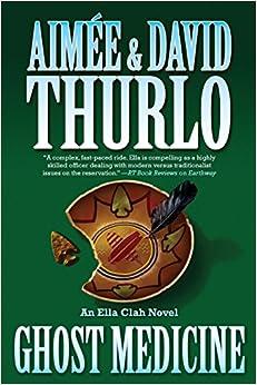 Book Ghost Medicine (Ella Clah Novels) (Ella Clah Novels (Pdf))