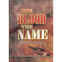 The Blood and the Name: The Answer to Death