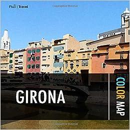 Amazon.com: Girona Color Map (9781090492180): Isaac M ...
