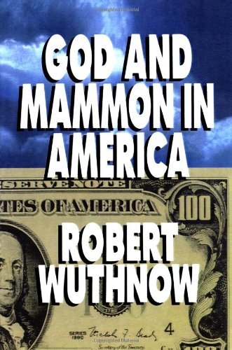 Cover of God And Mammon In America