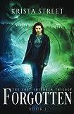Forgotten (The Lost Children Trilogy) (Volume 1)