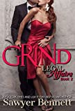 Grind: A Legal Affairs Story: (Book #2 of Cal and Macy's Story) (Legal Affairs Cal and Macy's Story)