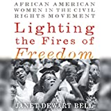 #9: Lighting the Fires of Freedom: African American Women in the Civil Rights Movement