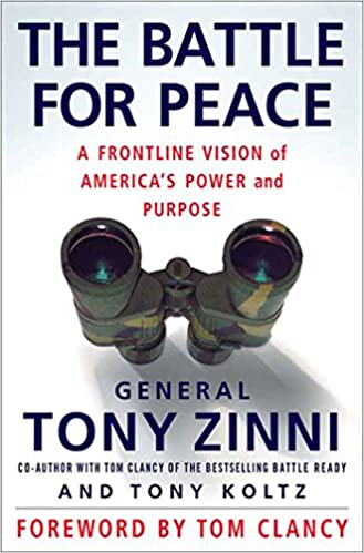 The Battle for Peace: A Frontline Vision of America's Power