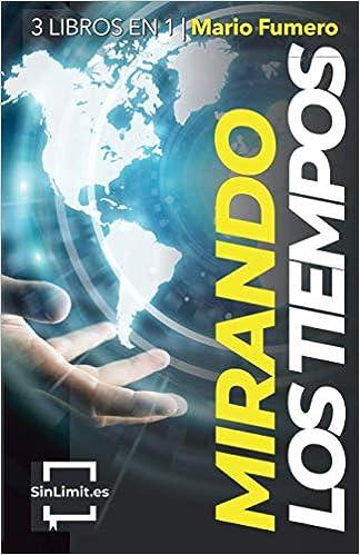 Book's Cover of MIRANDO LOS TIEMPOS: 3 LIBROS EN UNO 3X1 (Español) Tapa blanda – 19 octubre 2020