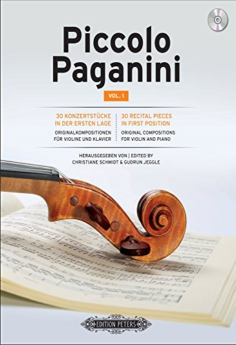 Piccolo Paganini Vol. 1, 30 Recital Pieces in First Position (Violin and Piano with Free Audio CD) (English and German Edition)