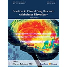 Frontiers in Clinical Drug Research -Alzheimer Disorders Volume 5