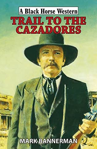 book cover of Trail to the Cazadores