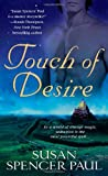 Touch of Desire, Susan Spencer Paul, 0312933894