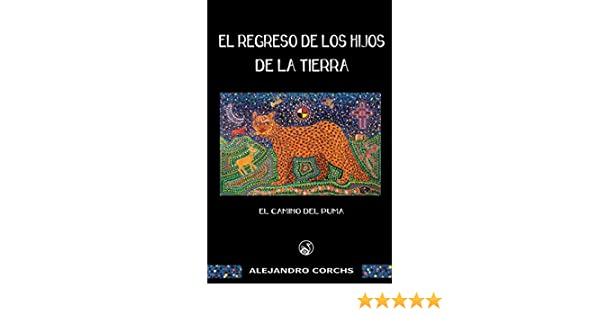 El camino del puma: El regreso de los Hijos de la Tierra, capítulo ...