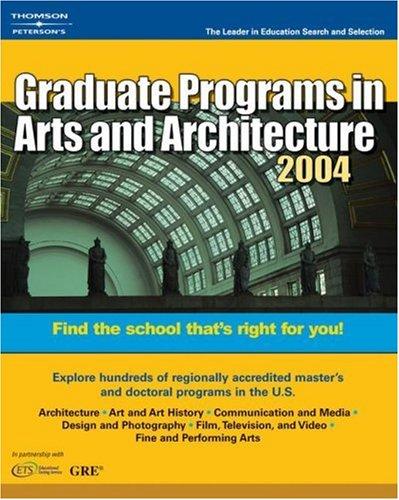 DecisionGd:GradPg Art/Arch 2004 (Peterson's Decision Guides : Graduate Programs)