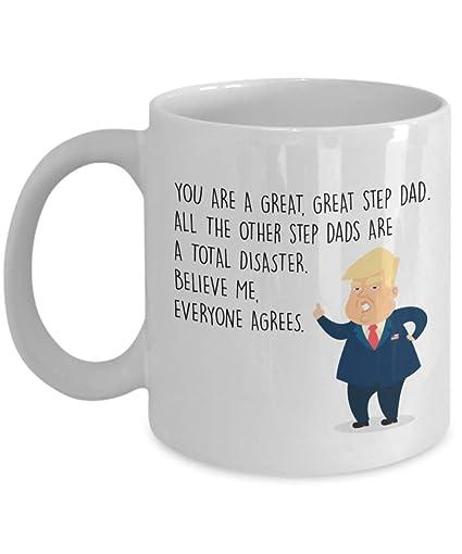 dbc6b70d53b Trump Great Step Dad Coffee Mug - President Donald Trump - Best Funny  Personalized Valentine's Day