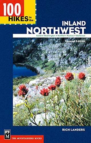 100 Hikes in the Inland Northwest: