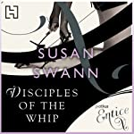 Disciples of the Whip | Susan Swann