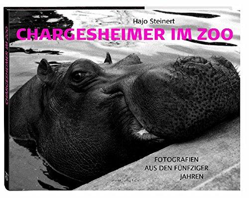 Chargesheimer im Zoo. Fotografien aus den Fünfziger Jahren