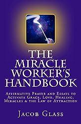 The Miracle Worker's Handbook