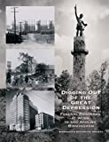Digging Out of the Great Depression, , 0943994357