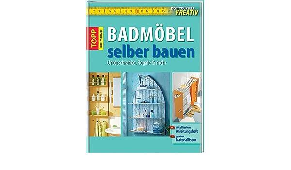 Badmobel selber bauen anleitung for Kuchenschranke 2 wahl