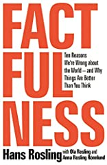 """INSTANT NEW YORK TIMES BESTSELLER                """"One of the most important books I've ever read—an indispensable guide to thinking clearly about the world."""" – Bill Gates                  """"Hans Rosling tells the story of 'the secret si..."""
