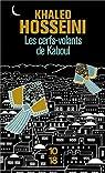 Les cerfs-volants de Kaboul par Hosseini