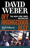 Off Armageddon Reef, David Weber, 0765353970